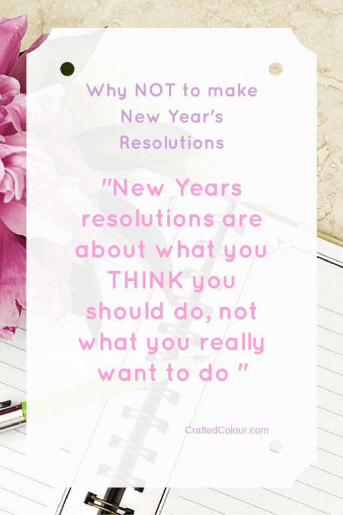 Why NOT to make New Year's Resolutions
